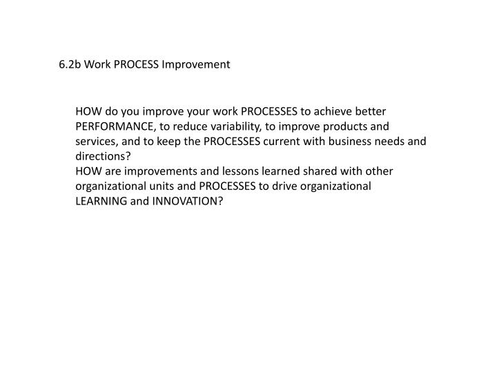 6.2b Work PROCESS Improvement