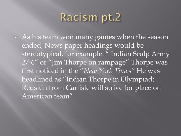 Racism pt.2