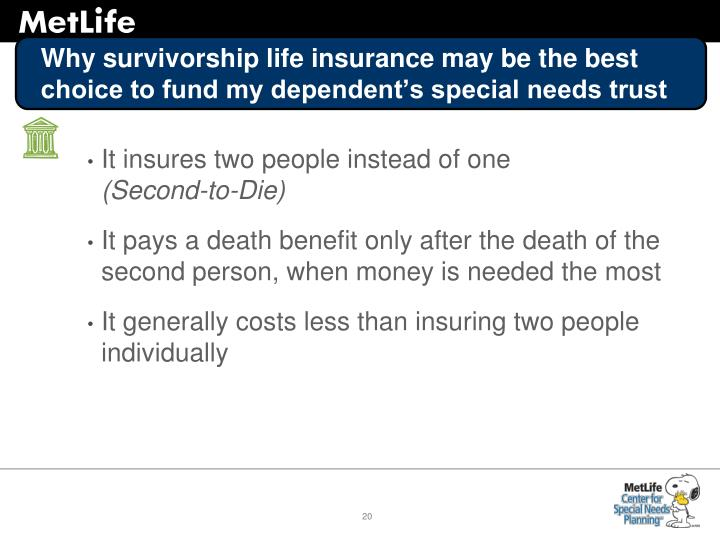 Why survivorship life insurance may be the best choice to fund my dependent's special needs trust