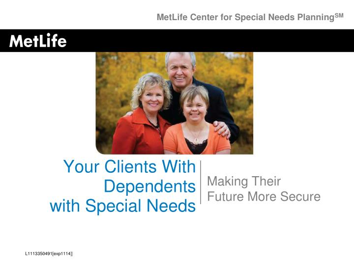 Your clients with dependents with special needs