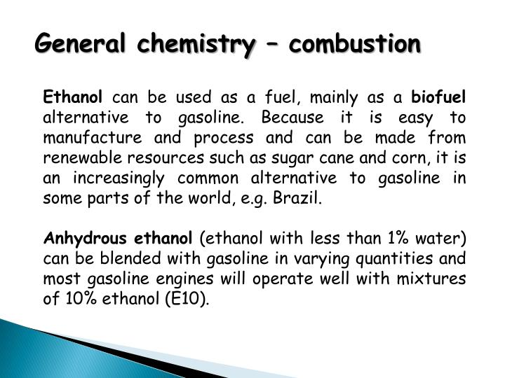 General chemistry – combustion