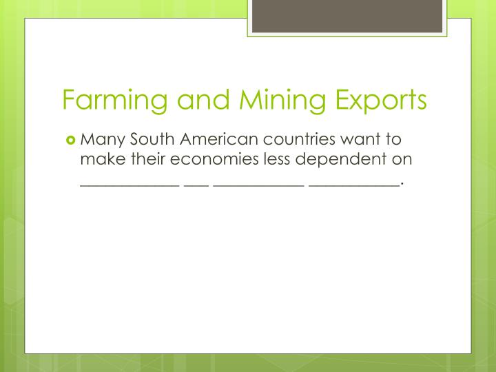 Farming and Mining Exports