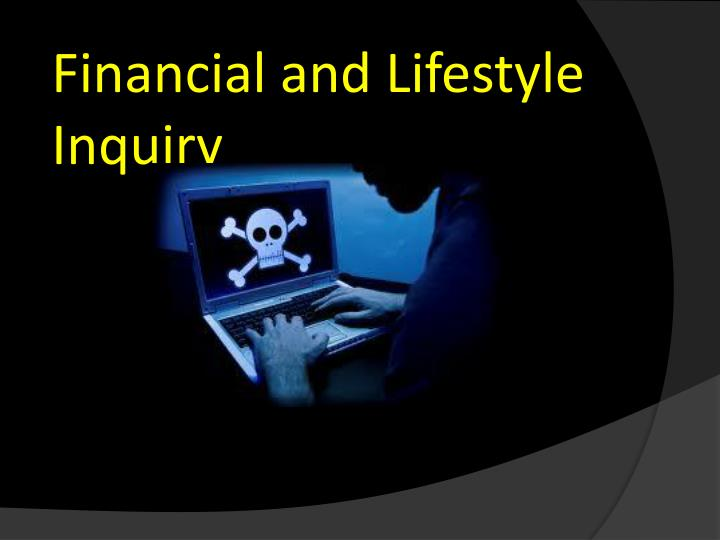 Financial and Lifestyle Inquiry