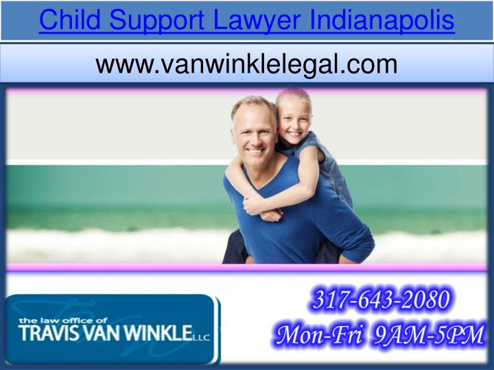 Child Support Lawyer Indianapolis