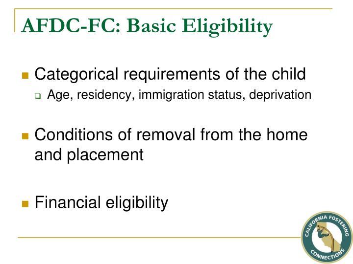 AFDC-FC: Basic Eligibility