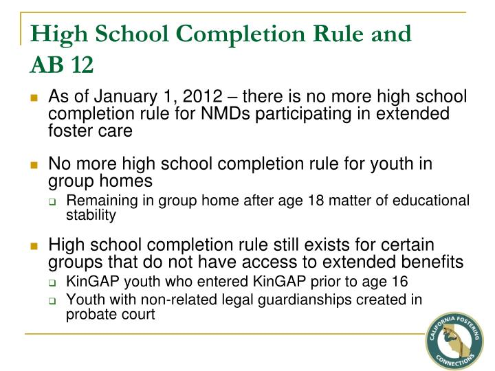 High School Completion Rule and