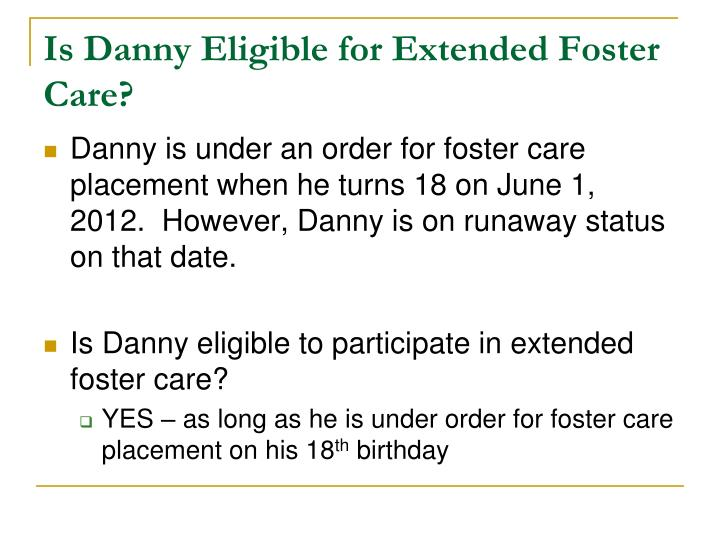 Is Danny Eligible for Extended Foster Care?