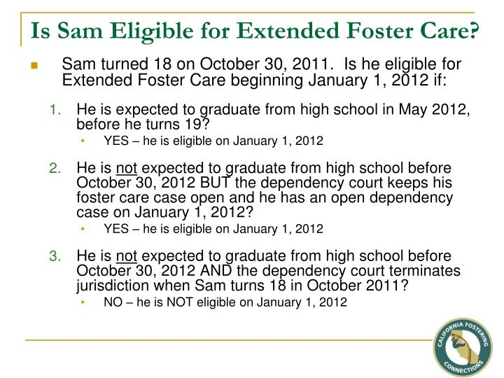 Is Sam Eligible for Extended Foster Care?