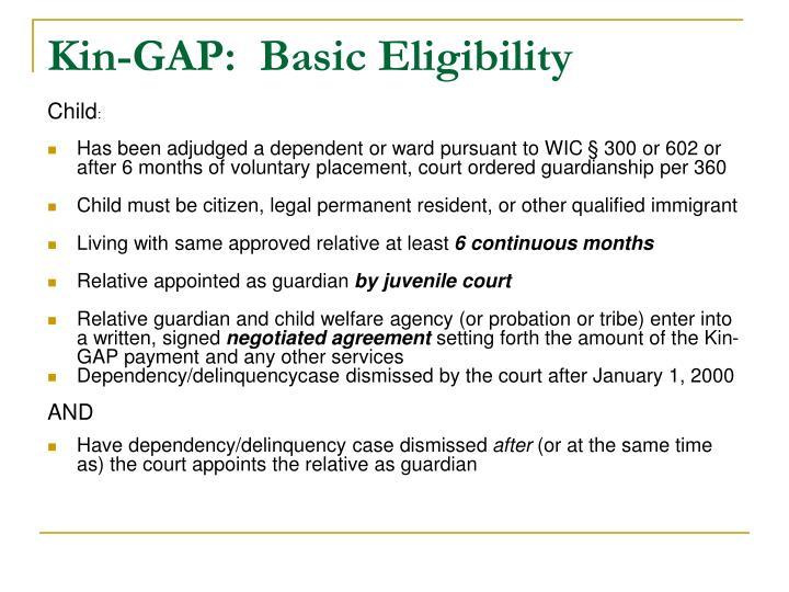 Kin-GAP:  Basic Eligibility