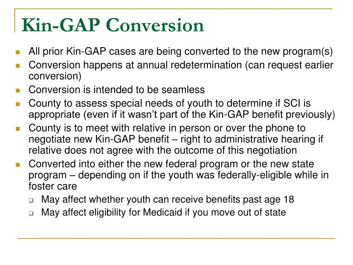Kin-GAP Conversion