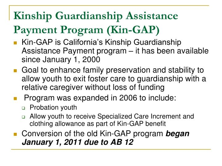 Kinship Guardianship Assistance Payment Program (Kin-GAP)