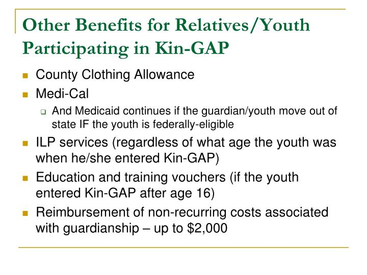 Other Benefits for Relatives/Youth Participating in Kin-GAP