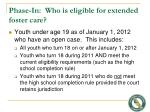 phase in who is eligible for extended foster care
