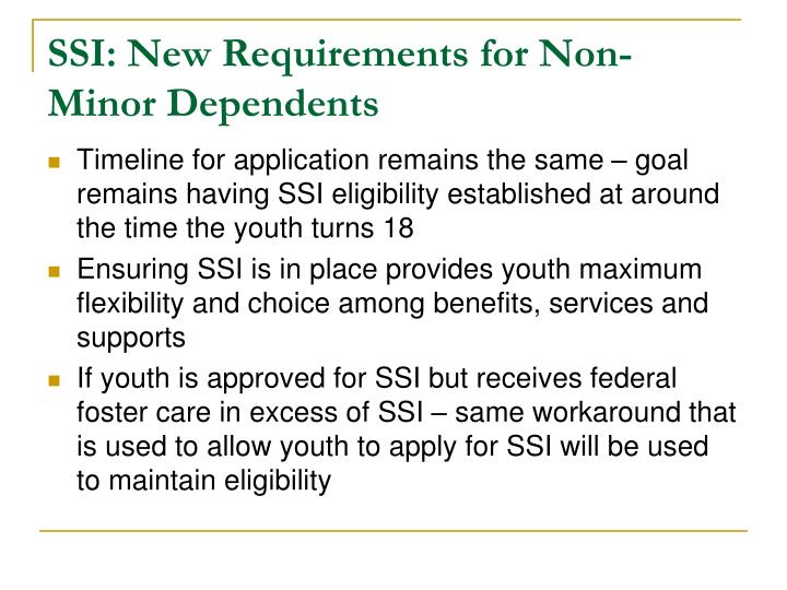 SSI: New Requirements for Non-Minor Dependents