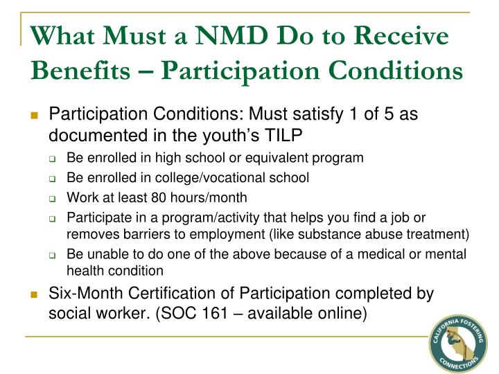 What Must a NMD Do to Receive Benefits – Participation Conditions