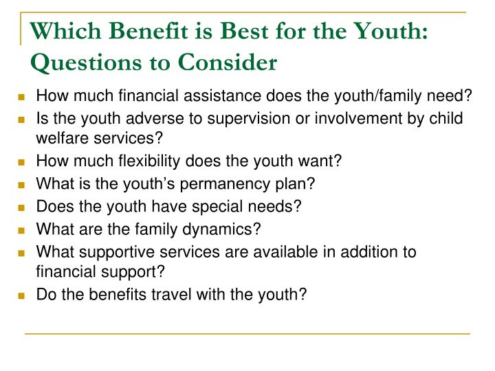 Which Benefit is Best for the Youth: