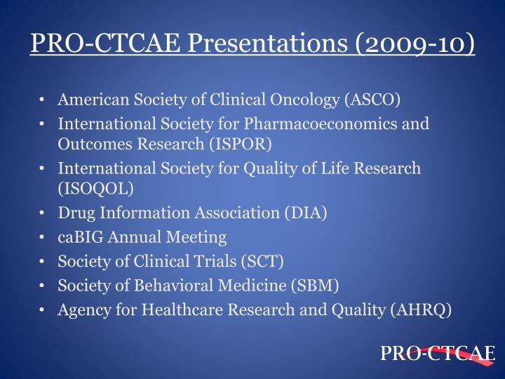 PRO-CTCAE Presentations (2009-10)