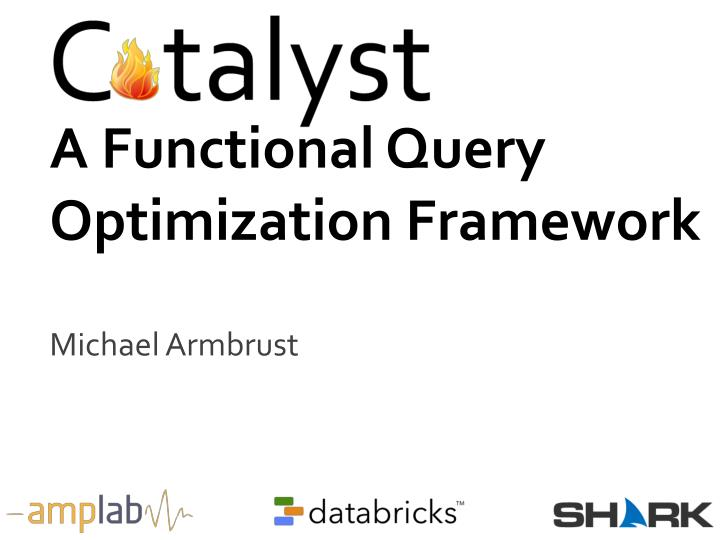 A functional query optimization framework