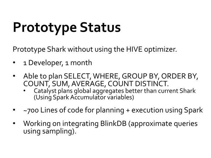 Prototype Status