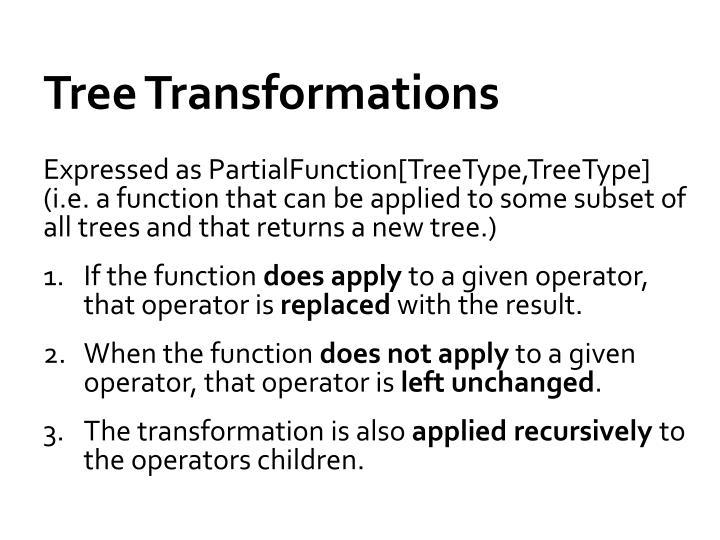 Tree Transformations