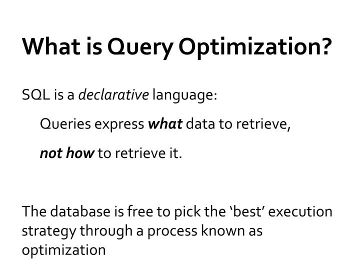 What is query optimization