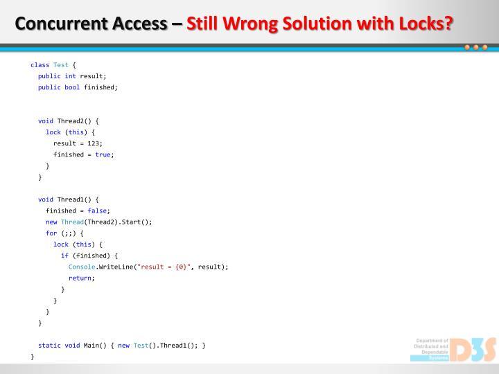 Concurrent Access –
