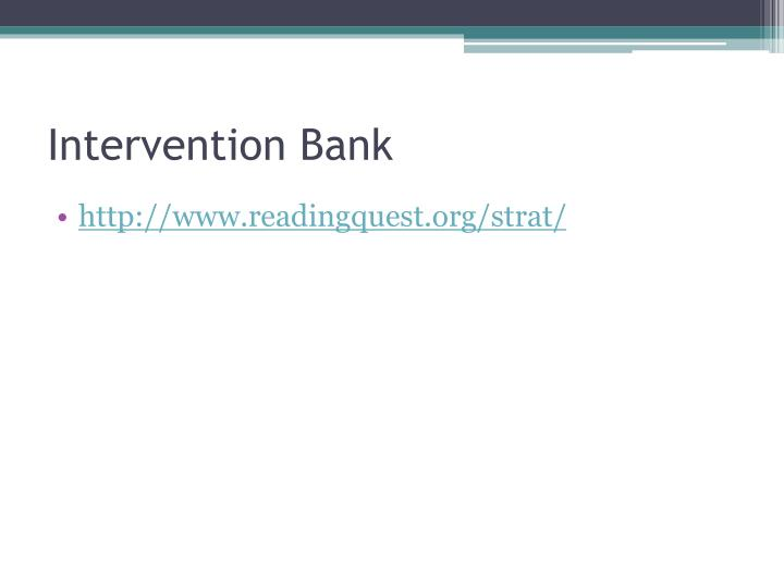 Intervention Bank
