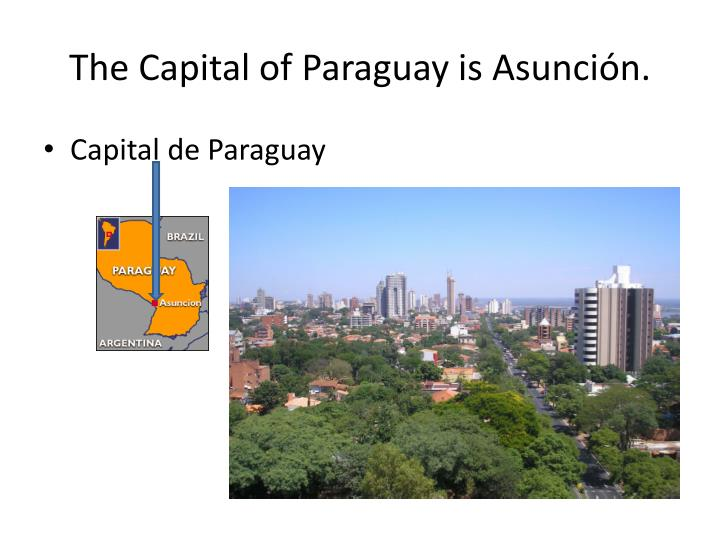 The capital of p araguay is asuncio n