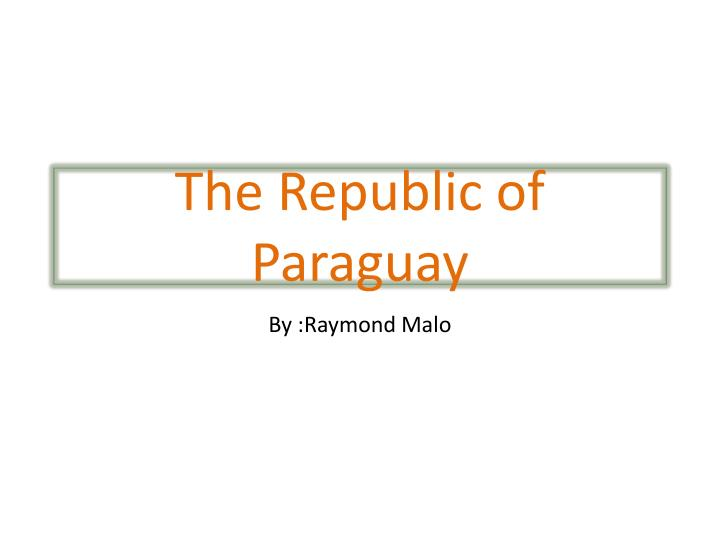 The Republic of