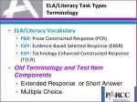 ela literacy task types te rminology