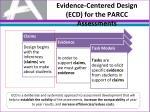evidence centered design ecd for the parcc assessments