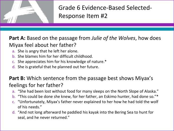 Grade 6 Evidence-Based Selected-Response Item #2