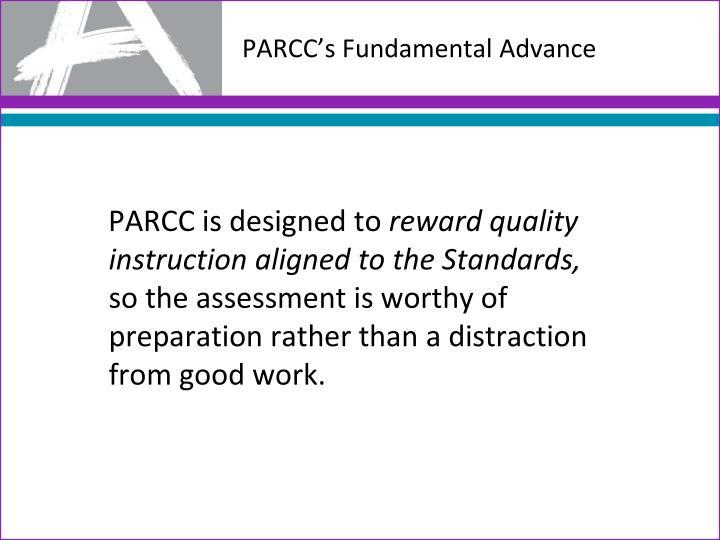 PARCC's Fundamental Advance
