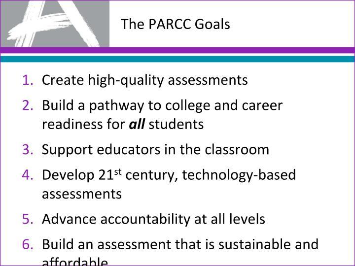 The PARCC Goals