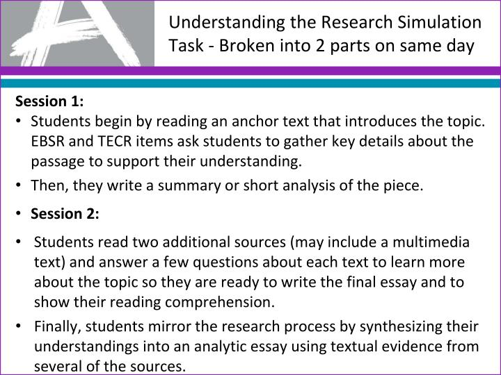 Understanding the Research Simulation Task - Broken into 2 parts o