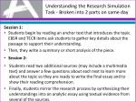 understanding the research simulation task broken into 2 parts o n same day