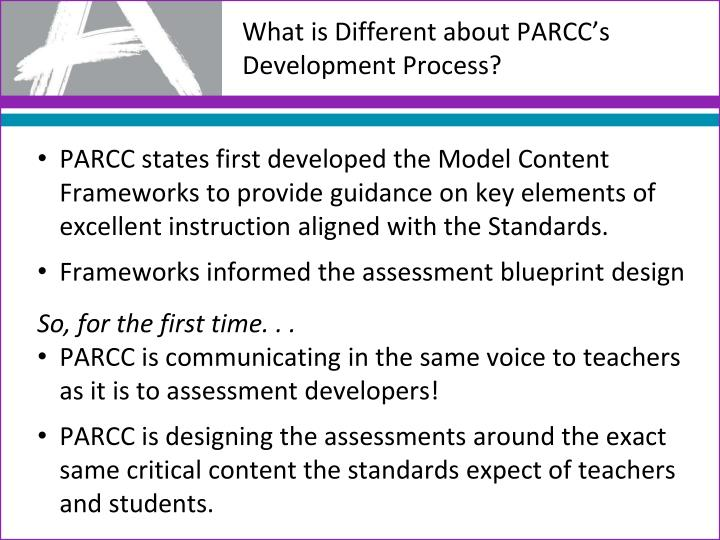 What is Different about PARCC's Development Process?