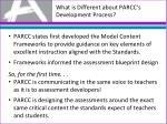 what is different about parcc s development process