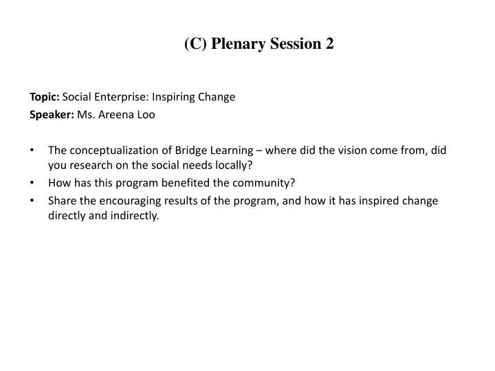 (C) Plenary Session 2