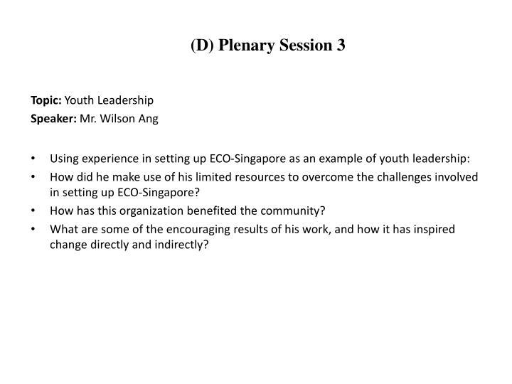 (D) Plenary Session 3