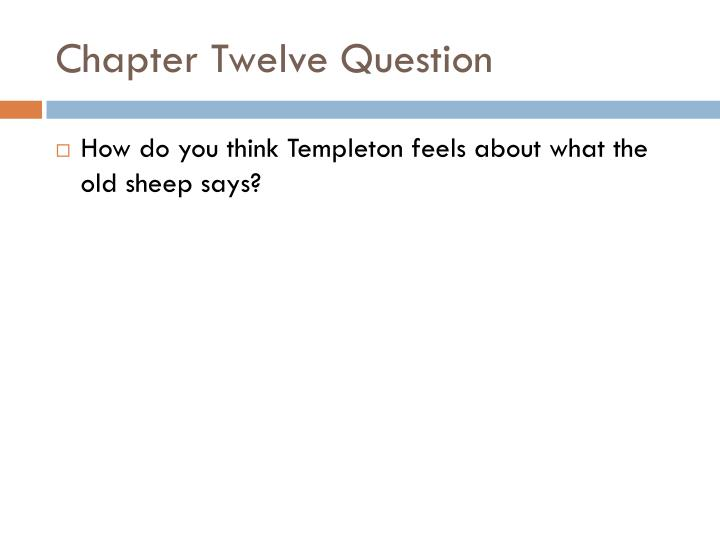 Chapter Twelve Question