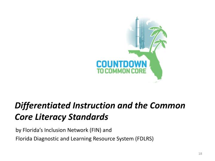 Differentiated Instruction and the Common Core Literacy Standards