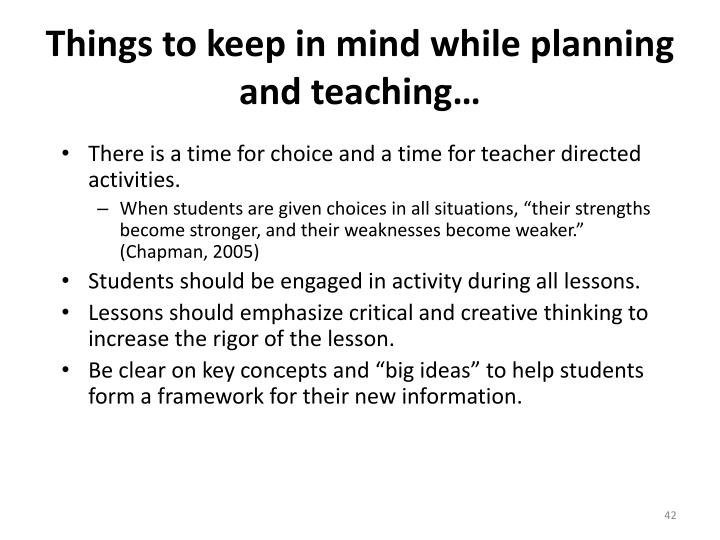 Things to keep in mind while planning and teaching…