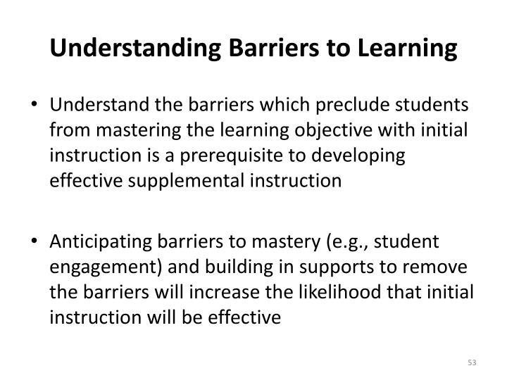 Understanding Barriers to Learning