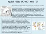 quick facts do not write