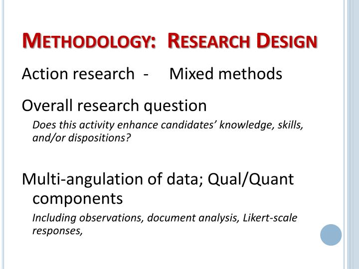 Methodology:  Research Design
