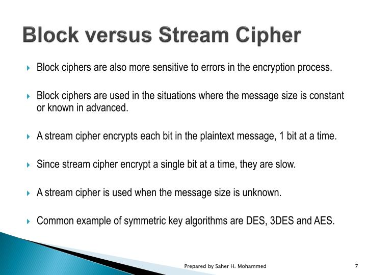 Block versus Stream Cipher
