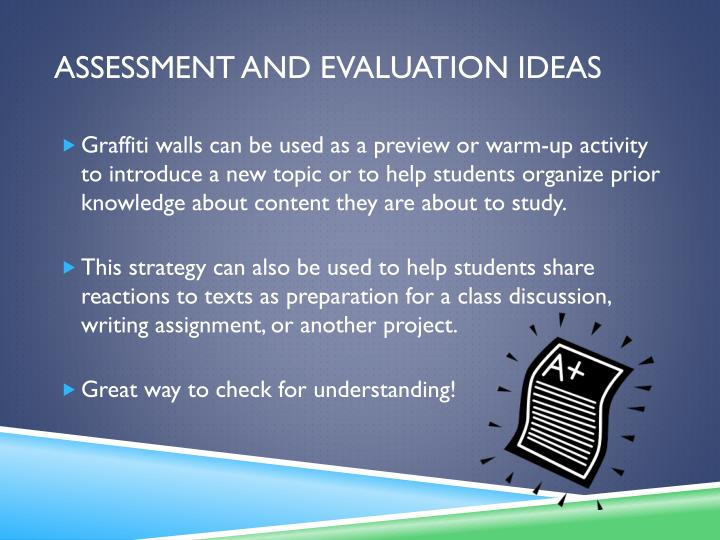 Assessment and evaluation ideas