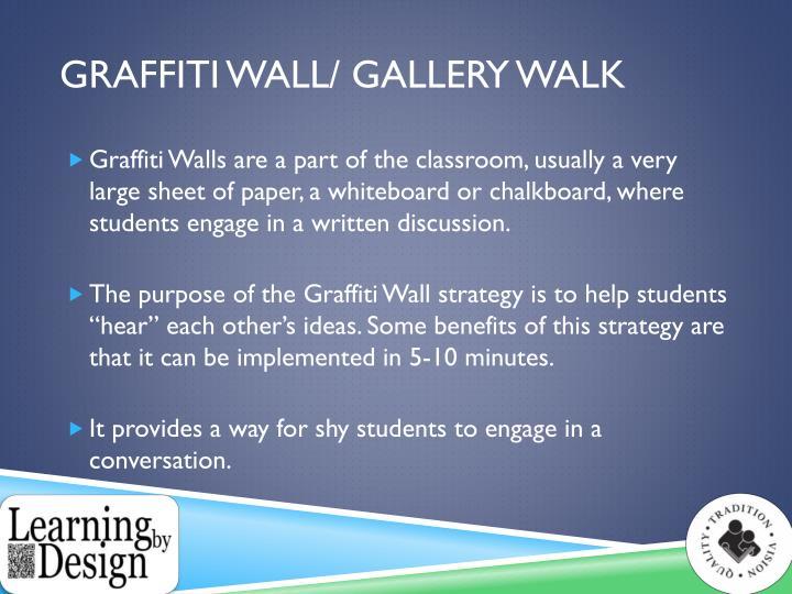 Graffiti Wall/ Gallery walk