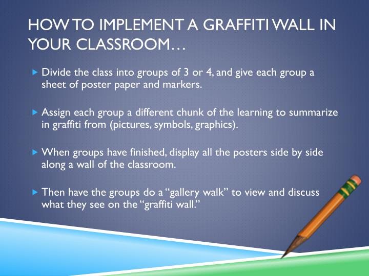 How to implement a graffiti wall in your classroom…